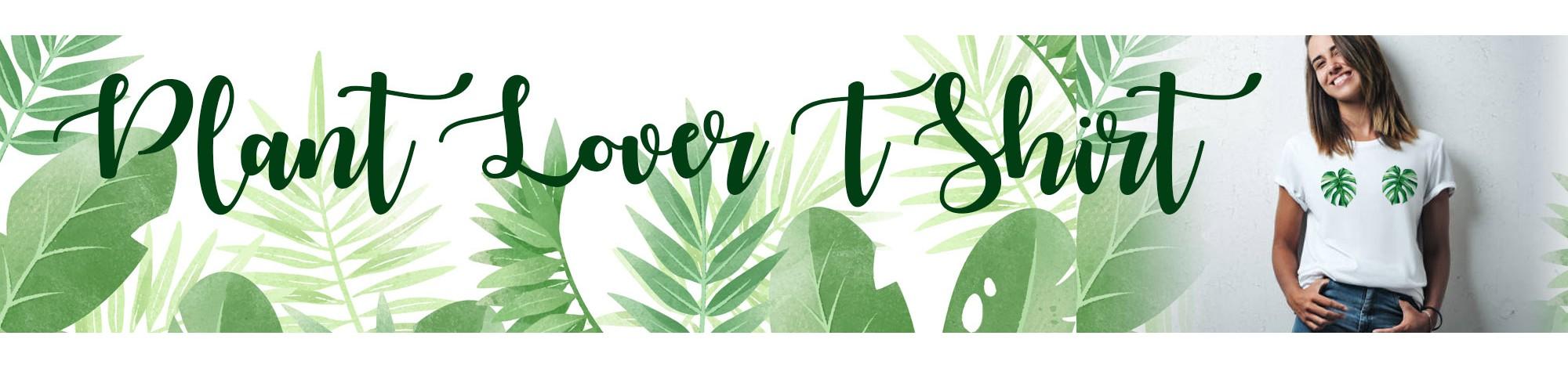 Plant Lover Tshirts