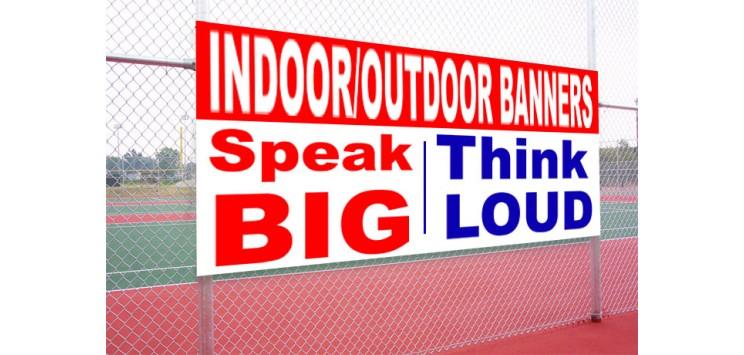Outdoor / Indoor Banners