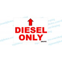 "Grove Crane  Vinyl Decal Diesel Only 11""x8"""